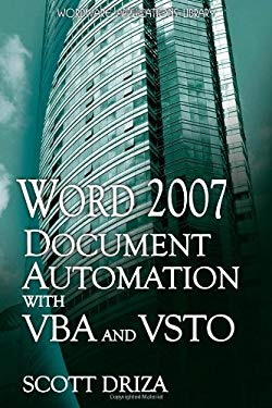 Word 2007 Document Automation with VBA and VSTO 9781598220476
