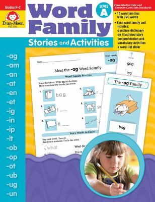 Word Family Stories and Activities Level A: Grades K-2 9781596731677