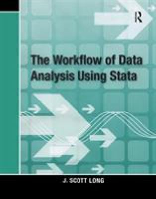 Workflow of Data Analysis Using Stata 9781597180474