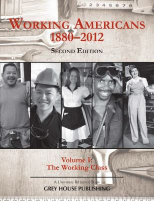 Working Americans, 1880-2009: Volume 1 the Working Class 9781592375646