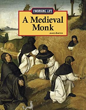 Working Life: A Medieval Monk 9781590184783