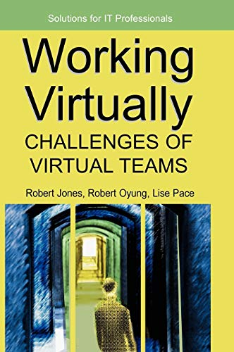 Working Virtually: Challenges of Virtual Teams 9781591405856