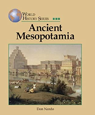 World History Series: Ancient Mesopotamia 9781590182925