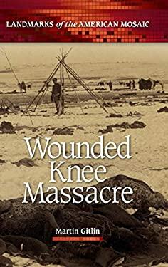 Wounded Knee Massacre 9781598844092