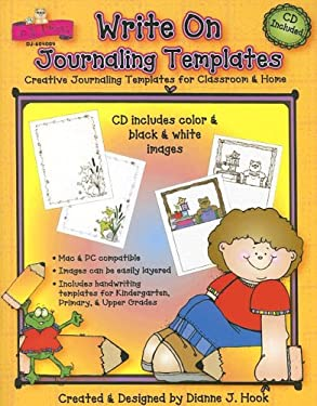 Write on Journaling Templates: Creative Journaling Templates for Classroom & Home [With CDROM]