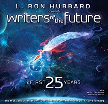 Writers of the Future: The First 25 Years 9781592128488