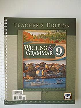 Grade 9 Writing and Grammar Teacher's Edition