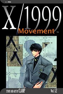 X/1999, Vol. 12: Movement 9781591160786