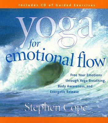 Yoga for Emotional Flow 9781591790532