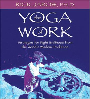 Yoga of Work 9781591793342