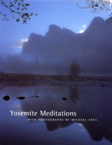 Yosemite Meditations 9781597140942