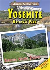 Yosemite National Park: Adventure, Explore, Discover 7343217
