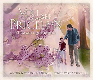 You Are Priceless: The Parable of the Bicycle 9781590383612