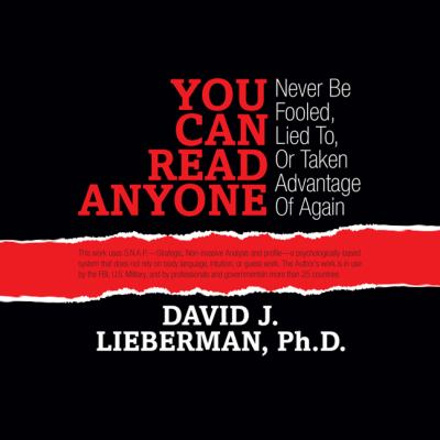 You Can Read Anyone: Never Be Fooled, Lied To, or Taken Advantage of Again 9781596591530