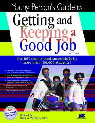 Young Person's Guide to Getting and Keeping a Good Job 9781593570859
