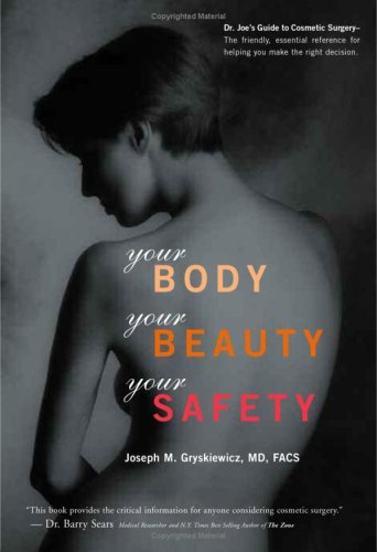 Your Body, Your Beauty, Your Safety 9781592981380