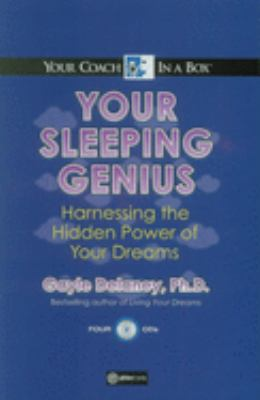 Your Sleeping Genius: Harnessing the Hidden Power of Your Dreams