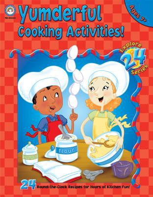 Yumderful Cooking Activities: Ages 7+ 9781594417207