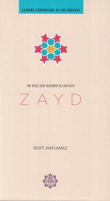 Zayd: The Rose That Bloomed in Captivity 9781597842471
