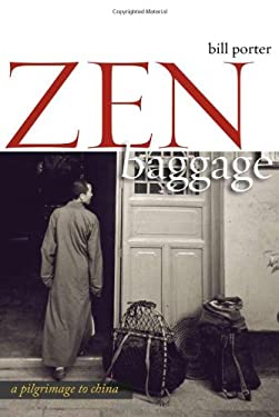 Zen Baggage: A Pilgrimage to China 9781593761325