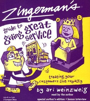 Zingerman's Guide to Giving Great Service 9781593160463