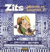 Zits, Vol. 4: Existe Un Nosotros?: Zits: Are We an Us? 9781594970801