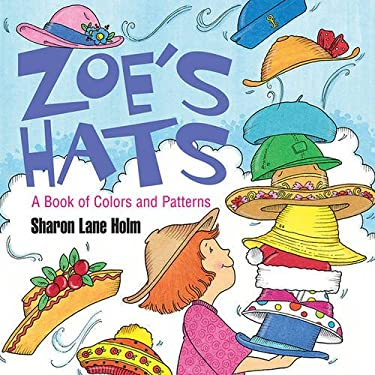 Zoe's Hats: A Book of Colors and Patterns 9781590787489