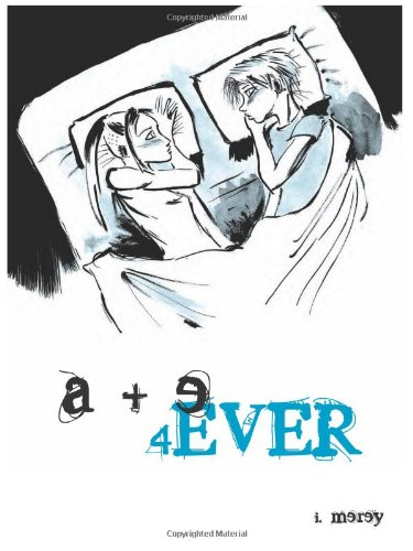 Cover of a+e 4ever, a graphic novel by ilike merey. Two young, androgynous-looking people lie in a bed, under a single blanket, looking at each other, half drawn together, half shying apart.