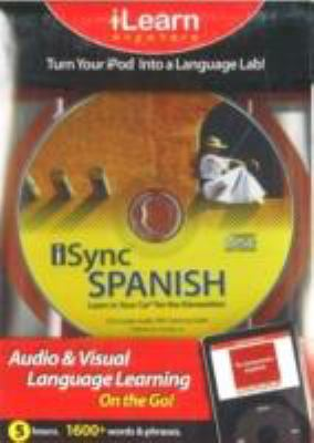 iSync Spanish: Learn in Your Car for the iGeneration 9781591259732