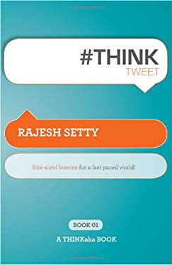 #Th!nktweet: Bite-Sized Lessons for a Fast Paced World! 9781607730446