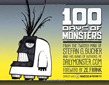 100 Days of Monsters [With DVD] 9781600610912