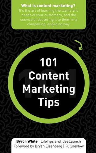 101 Content Marketing Tips 9781602750517