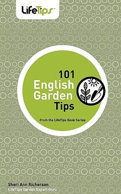 101 English Garden Tips 9781602750470