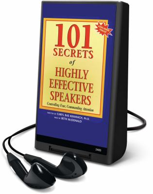 101 Secrets of Highly Effective Speakers: Controlling Fear, Commanding Attention [With Headphones] 9781605149875
