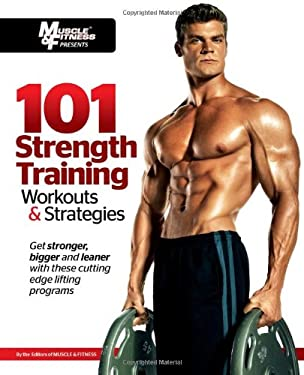 101 Strength Training Workouts & Strategies 9781600785863