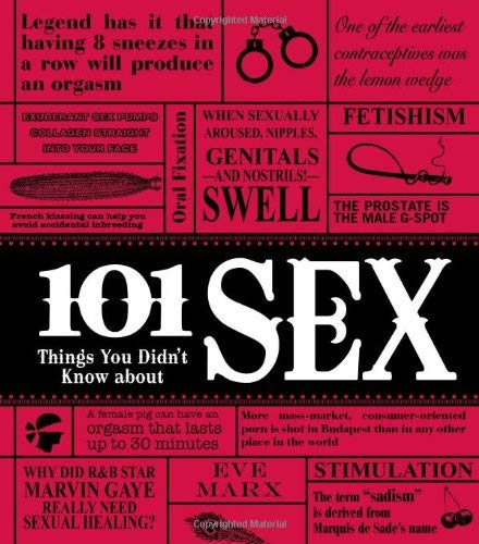 101 Things You Didn't Know about Sex 9781605501062
