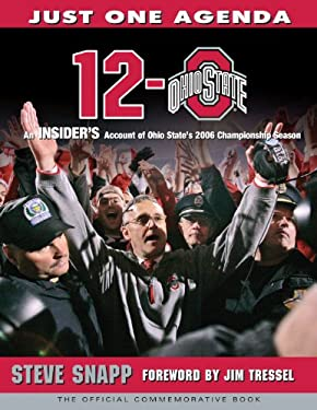 12-0 Ohio State: An Insider's Account of Ohio State's 2006 Championship Season 9781600780059