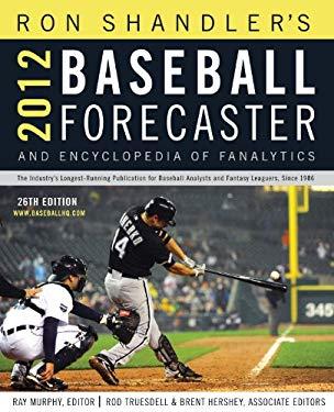 2012 Baseball Forecaster 9781600785870