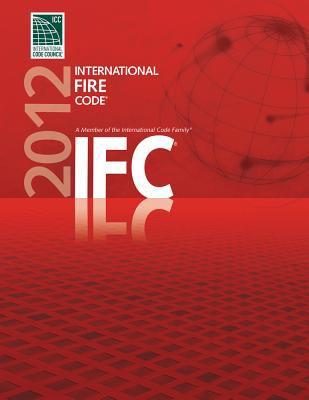 2012 International Fire Code 9781609830465