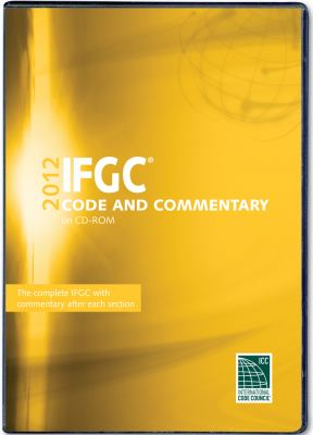 2012 International Fuel Gas Code Commentary CD-ROM 9781609830830