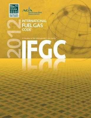 2012 International Fuel Gas Code 9781609830489