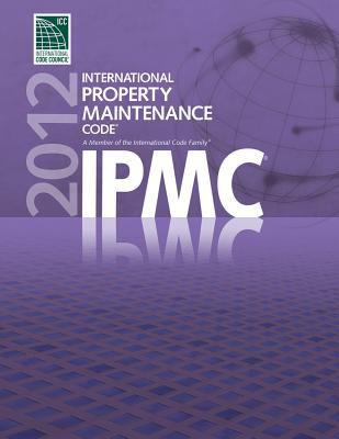 2012 International Property Maintenance Code 9781609830564