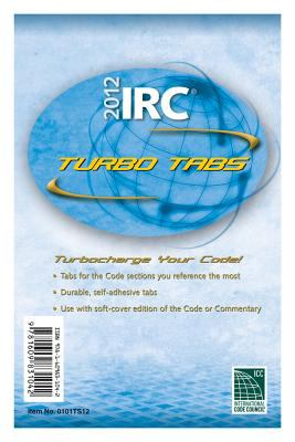 2012 International Residential Code Turbo Tabs for Softcover Edition 9781609831042