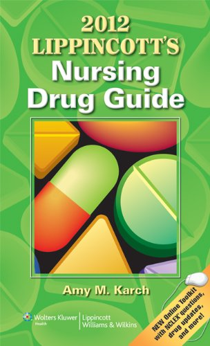 Lippincott's Nursing Drug Guide 9781609136215