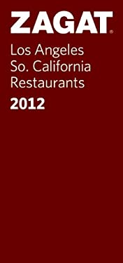 Zagat Los Angeles/So. California Restaurants 9781604784053