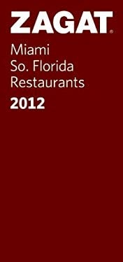 Zagat Miami/So. Florida Restaurants 9781604784114