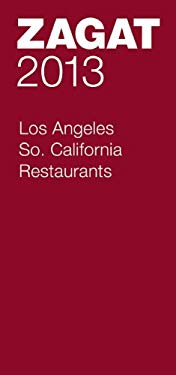 2013 Los Angeles/So. California Restaurants