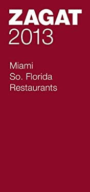 2013 Miami/So. Florida Restaurants 9781604785258