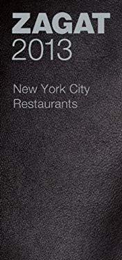 2013 New York City Restaurants 9781604785197