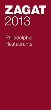 2013 Philadelphia Restaurants 9781604785135